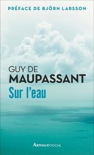 Guy de Maupassant - Sur l'eau.