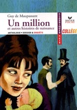 Guy de Maupassant - Un million et autres histoires de naissance.