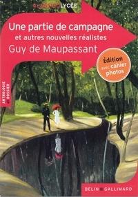 Guy de Maupassant - Une partie de campagne et autres nouvelles réalistes.