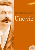 Guy De Maupassant - Une vie.