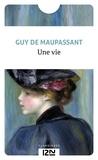 Guy de Maupassant et Anne Rey - PDT VIRTUELPOC  : Une vie.