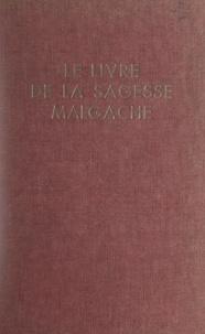Guy de Méritens et Paul de Veyrières - Le livre de la sagesse malgache - Proverbes, dictons, sentences, expressions figurées et curieuses.