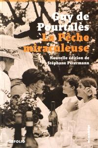 Guy de Pourtalès - La pêche miraculeuse.