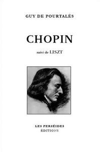Guy de Pourtalès - Liszt et Chopin.