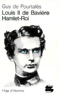 Accentsonline.fr Louis II de Bavière ou Hamlet-Roi Image