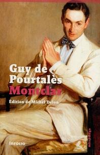 Guy de Pourtalès - Montclar.
