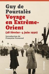 Guy de Pourtalès - Voyage en Extrême-Orient (28 février - 4 juin 1930).