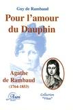 Guy de Rambaud - Pour l'amour du Dauphion - Madame Agathe de Rambaud (Versailles, 10 décembre 1764 Aramon, 18 octobre 1853).