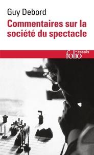 Guy Debord - Commentaires sur la société du spectacle (1988) - Préface à la quatrième édition italienne de La Société du Spectacle  (1979).