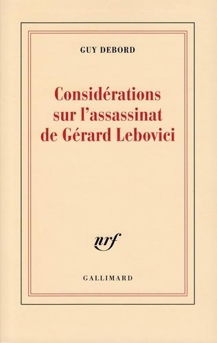 Guy Debord - Considérations sur l'assassinat de Gérard Lebovici.