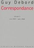 Guy Debord - Correspondance - volume 1 - juin 1957 -août 1960.
