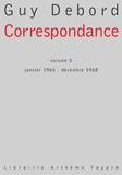 Guy Debord - Correspondance, volume 3 - Janvier 1965 - Décembre 1968.