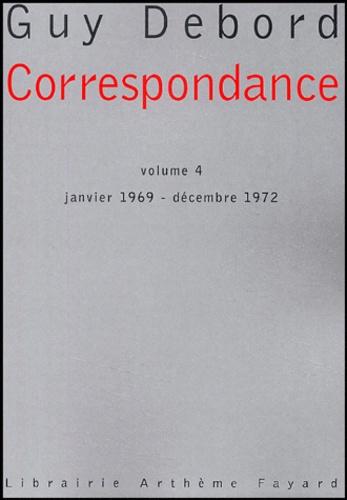 Correspondance. Volume IV janvier 1969-décembre 1972