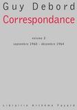 Guy Debord - Correspondance - tome 2, Septembre 1960 - décembre 1964.