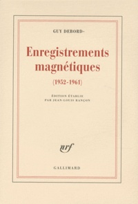 Guy Debord - Enregistrements magnétiques (1952-1961). 2 CD audio