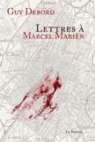 Guy Debord - Lettres à Marcel Mariën.