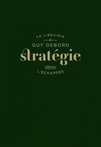 Guy Debord - Stratégie.