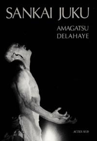 Guy Delahaye et Ushio Amagatsu - Sankai Juku.