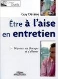Guy Delaire - Etre à l'aise en entretien.