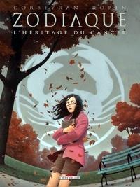 Guy Delcourt et Eric Corbeyran - Zodiaque Tome 4 : L'héritage du cancer.