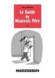 Guy Delisle - Le guide du mauvais père Tome 3 : .