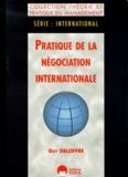 Guy Deloffre - Pratique de la négociation internationale.