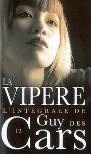Guy Des Cars - Guy des Cars 12 La Vipère.