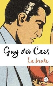 Guy Des Cars - La brute.