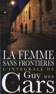 Guy Des Cars - La femme sans frontières.