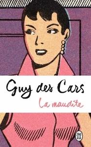 Guy Des Cars - La maudite.