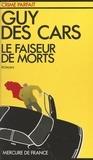 Guy Des Cars et Jean Marcilly - Le faiseur de morts.