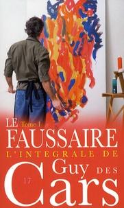 Guy Des Cars - Le faussaire - Tome 1.