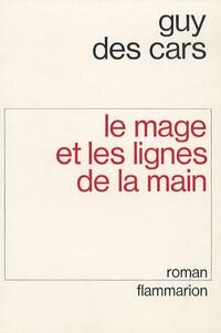 Guy Des Cars - Le Mage et les lignes de la main.