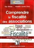 Guy Dessut et Frédéric Cameo Ponz - Association et fiscalité - Ce qu'il faut savoir.