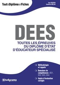 DEES Toutes les épreuves du diplôme d'état d'éducateur spécialisé - Guy Deudon |