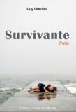 Guy Dhotel - Survivante.