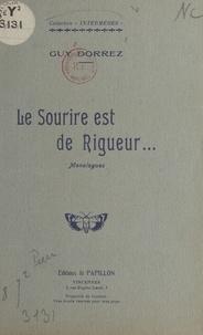 Guy Dorrez - Le sourire est de rigueur... - Monologues.