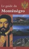 Guy Dovert - Le guide du Monténégro.