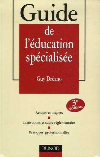 Guy Dréano - Guide de l'éducation spécialisée.
