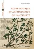 Guy Ducourthial - Flore magique et astrologie de l'Antiquité.