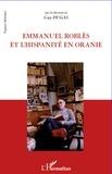 Guy Dugas - Emmanuel robles et l'hispanite en oranie.
