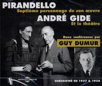 Guy Dumur - Pirandello - André Gide et le théâtre.