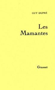 Guy Dupré - Les mamantes.