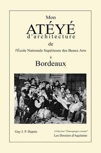 Guy Dupuis - Mon atéyé d'architecture de l'Ecole Nationale Supérieure des Beaux Arts à Bordeaux.