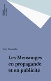 Guy Durandin - Les Mensonges en propagande et en publicité.
