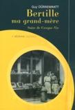 Guy Dürrenmatt - Bertille ma grand-mère.
