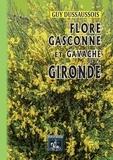 Guy Dussaussois - Flore Gasconne et Gavache de la Gironde.