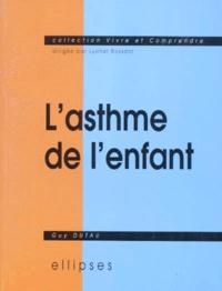Guy Dutau - L'ASTHME DE L'ENFANT.