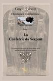 Guy F. Blouin - Chroniques Lucifériennes Tome 2: La confrérie du serpent.