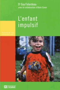 Guy Falardeau - L'enfant impulsif.